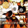 Gang Starr, Moment Of Truth