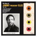 Jimmy Preacher Ellis, The Story Of...