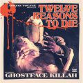 Ghostface Killah, Twelve Reasons To Die