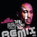 Souls of Mischief, There Is Only Now: The Ali Shaheed Muhammad Remixes