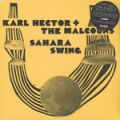 Karl Hector & The Malcouns, Sahara Swing incl. limited 7 inch