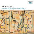 Alan Lee, An Australian Jazz Anthology