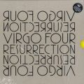 Virgo Four, Resurrection