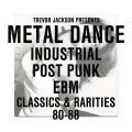 V/A, Trevor Jackson presents Metal Dance
