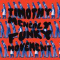 Timothy McNealy, Funky Movement (Black Friday/RSD 2017)
