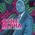 Otim Alpha, Gulu City Anthems