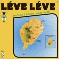 Various Artists, LÉVE LÉVE Sao Tomé & Principe sounds 70s-80s