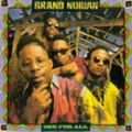 Brand Nubian, One for All