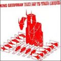 King Geedorah, Take Me To Your Leader (180 gram)